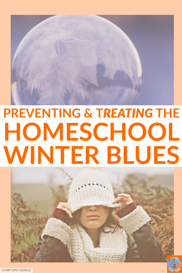 Preventing & Treating Homeschool Winter Blues