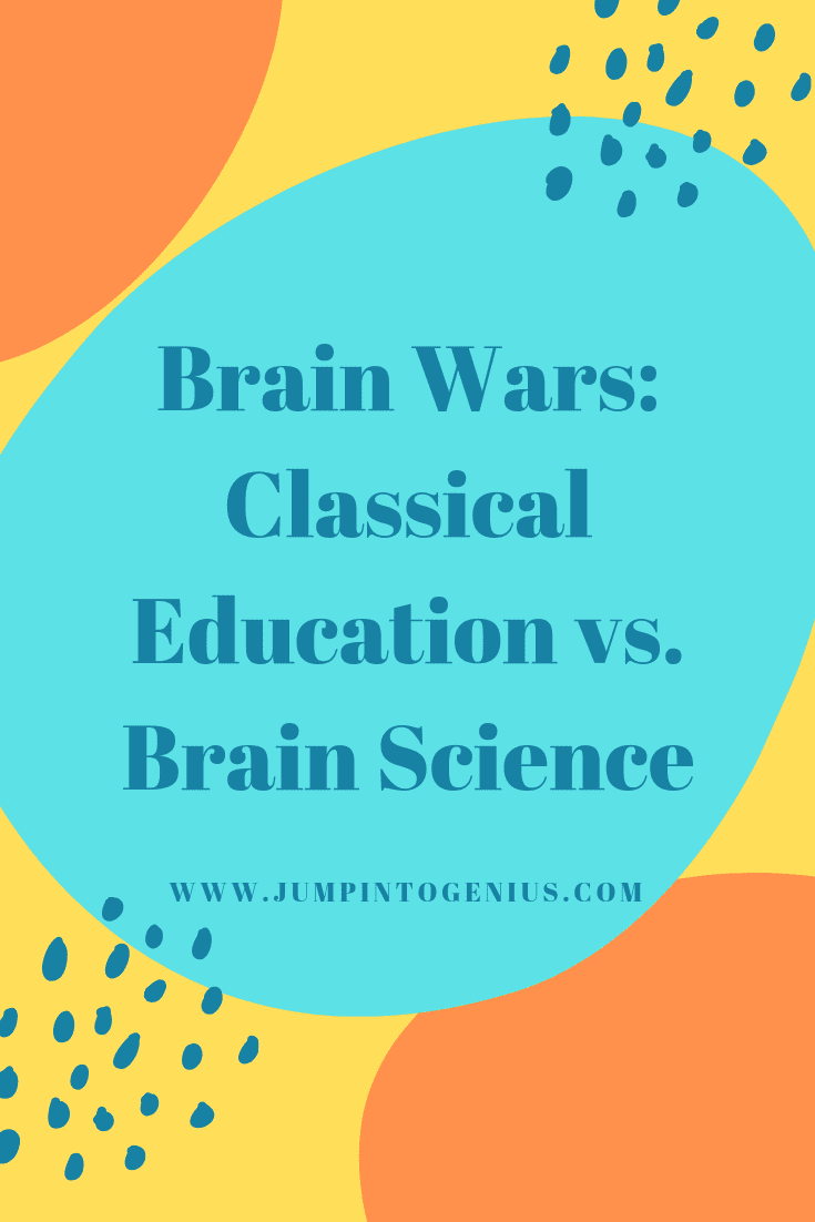 Brain Wars: Classical Education vs. Brain Science, Marla Szwast, Jump Into Genius, Homeschooling