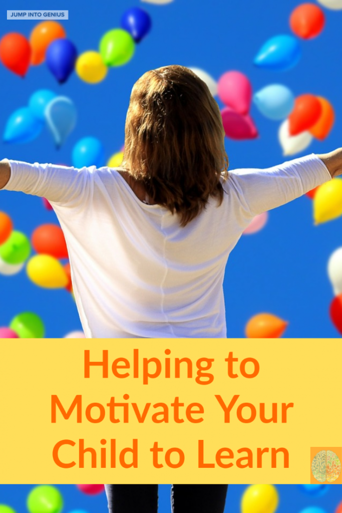 Helping Motivate Your Child to Learn