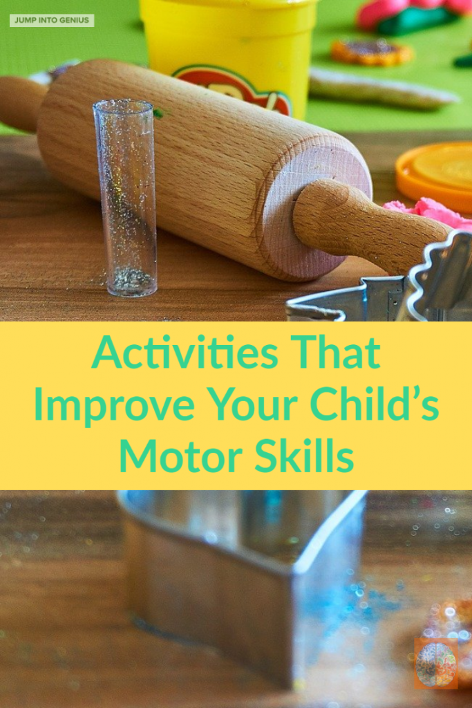 Activites That Imporove Your Child's Motor Skills