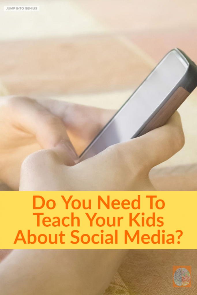 Teach Your Kids About Sociald Media